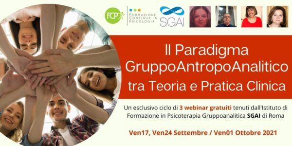Il Paradigma GruppoAntropoAnalitico tra Teoria e Pratica Clinica