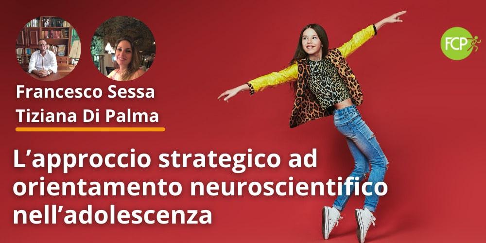 L'approccio strategico ad orientamento neuroscientifico nell'adolescenza