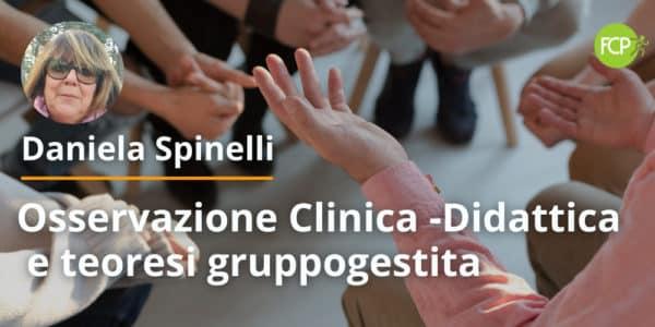 Osservazione Clinica -Didattica e teoresi gruppogestita