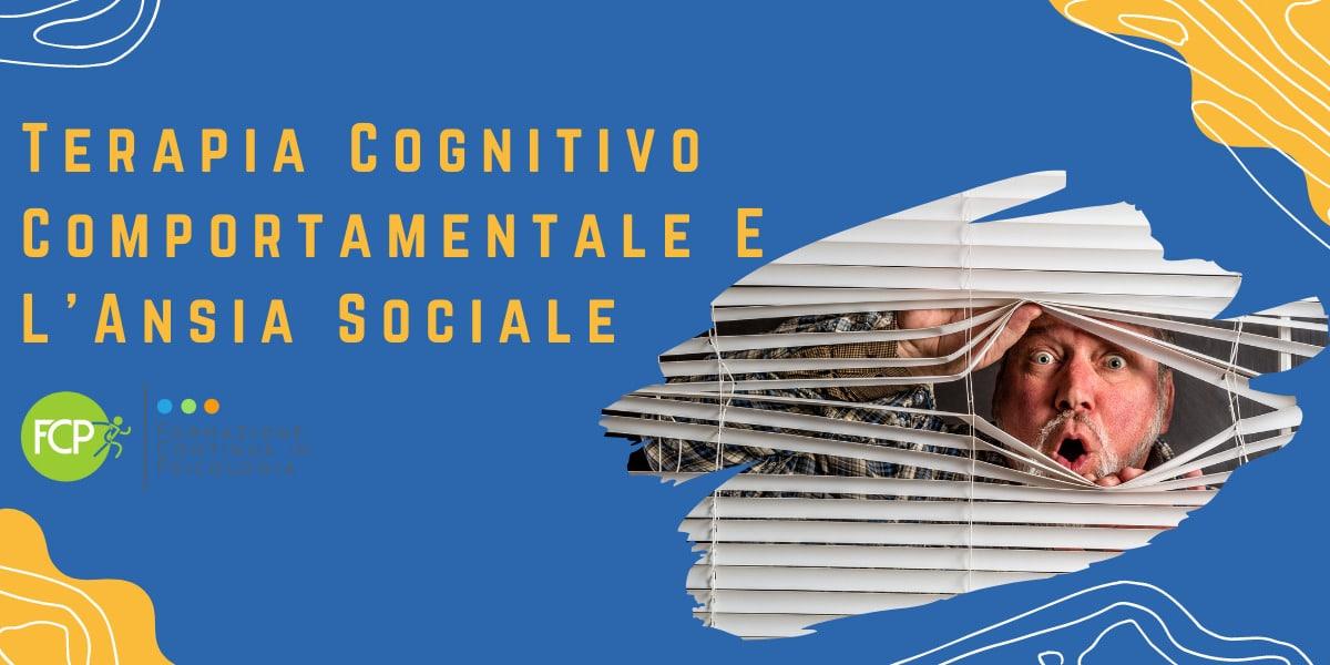 terapia cognitivo comportamentale e ansia sociale