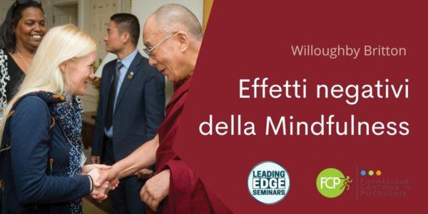 Comprendere e gestire gli effetti negativi della Mindfulness con Willoughby Britton