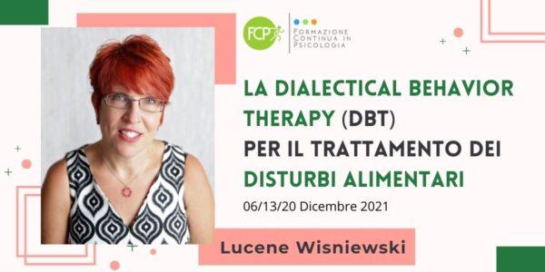 La Dialectical Behavior Therapy (DBT) per il trattamento dei Disturbi Alimentari