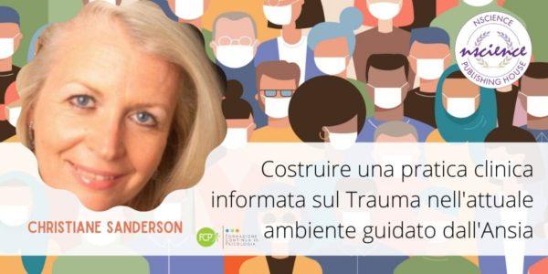 Costruire una pratica clinica informata sul Trauma nell'attuale ambiente guidato dall'Ansia