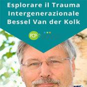 Esplorare il Trauma Intergenerazionale